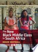 The New Black Middle Class in South Africa Upward Social Mobility The Black Middle