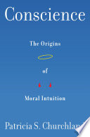 Conscience  The Origins of Moral Intuition Book PDF