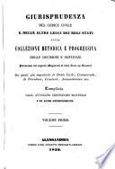 Giurisprudenza del codice civile e delle altre leggi dei regj stati