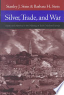 Silver  Trade  and War