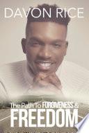 The Path To Forgiveness   Freedom