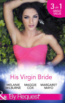 His Virgin Bride  The Fiorenza Forced Marriage   Bought  For His Convenience or Pleasure    A Night With Consequences  Mills   Boon By Request