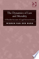 The Dynamics of Law and Morality