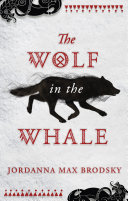 The Wolf in the Whale Book PDF