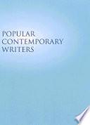 Popular Contemporary Writers book
