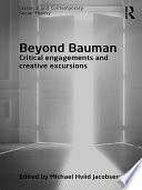 Beyond Bauman