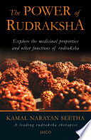 . The Power Of Rudraksha .
