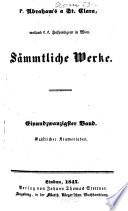 Geistlicher Kramer-Laden voller apostolischen Waaren und Wahrheiten, das ist: ein reicher Vorrath allerley Predigen, welche an vielen Orten, meistens aber zu Wien in Oesterreich gehalten worden