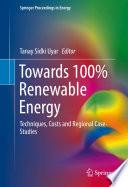 Towards 100  Renewable Energy