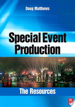 Special Event Production: The Resources - ISBN:9780750685238