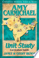 Christian Heroes   Then and Now   Amy Carmichael Unit Study