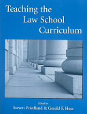 Teaching the Law School Curriculum