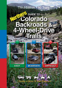 Guide to Northern Colorado Backroads   4 Wheel Drive Trails
