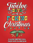 Twelve Days of F cking Christmas