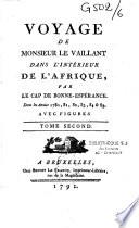 Voyage de Monsieur Le Vaillant dans l int  rieur de l Afrique par le cap de Bonne Esp  rance dans les ann  es 1780  81  82  83  84   85