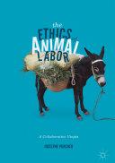 download ebook the ethics of animal labor pdf epub