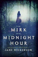 The Mirk And Midnight Hour : new stepmother and stepsister and her young cousin...
