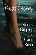 Skinny Dipping in Cane River