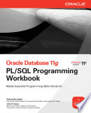 Oracle Database 11g PL SQL Programming Workbook