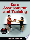 Core Assessment and Training