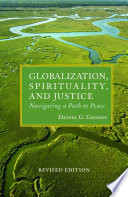 Globalization  Spirituality  and Justice Revised Edition