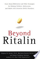 Beyond Ritalin:Facts About Medication and Strategies for Helping Children, Child Hyperactive? Takes A Close Look At