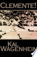Clemente! Hispanic Baseball Stars Led A Remarkable Professional And