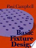 Basic Fixture Design