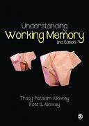 Understanding Working Memory book