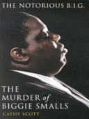 The Murder of Biggie Smalls
