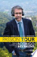 Passion tour  Dans la roue de Rodrigo Beenkens