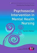 Psychosocial Interventions in Mental Health Nursing