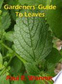 Gardeners  Guide To Leaves