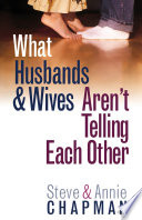 What Husbands and Wives Aren t Telling Each Other