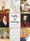 Raffles And Hastings Private Exchanges Behind The Founding Of Singapore