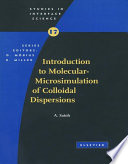 Introduction to Molecular Microsimulation for Colloidal Dispersions