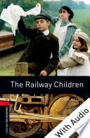 The Railway Children With Audio Level 3 Oxford Bookworms Library book