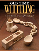 Old Time Whittling
