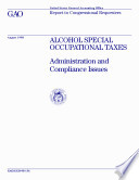 Alcohol special occupational taxes administration and compliance issues   report to congressional requesters