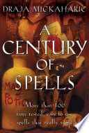 Century of Spells Workbook Serves As A Practical Reference For The