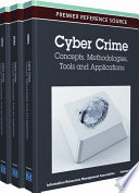 Cyber Crime  Concepts  Methodologies  Tools and Applications