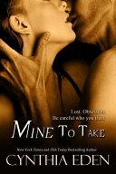 Mine to Take