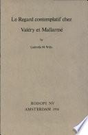 Le Regard Contemplatif Chez Valry Et Mallarm