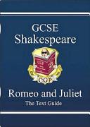 GCSE English Shakespeare Text Guide - Romeo & Juliet