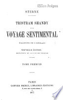 Tristram Shandy et le Voyage sentimental, traduits de l'anglais. Nouvelle édition, précédée de la vie de Sterne...
