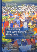 Transforming Food Systems For A Rising India