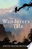 The Wanderer s Tale