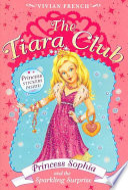 The Tiara Club 5  Princess Sophia and the Sparkling Surprise