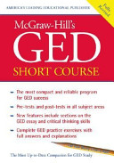 McGraw Hill s GED Short Course