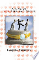 A Ring of Love  Lies  and Deceit